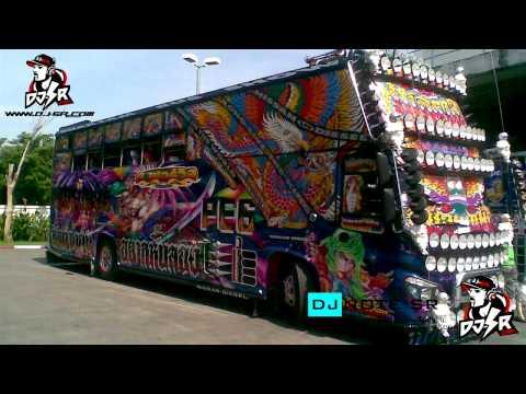 แดนซ์รถบัส #1 DjNoteza-SRdiesel