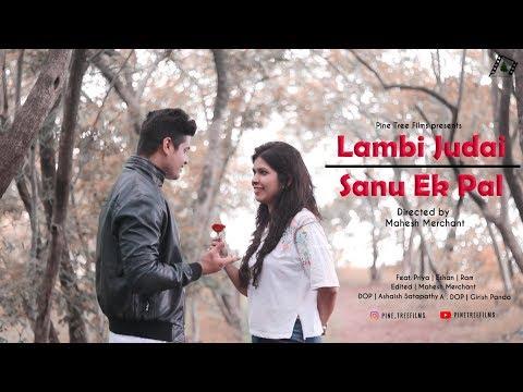 Lambi Judaai & Saanu Ek Pal | Madhyam | Pine Tree Films !
