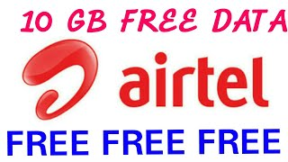 AIRTEL 10 GB DATA TRICK WITH LIVE PROOF
