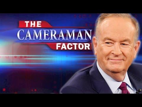 Cameraman Reveals More Bill O'Reilly Bullsh*t
