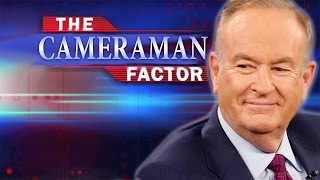 Cameraman Reveals More Bill O'Reilly Bullsh*t