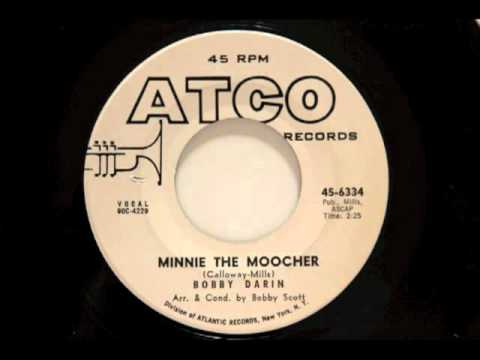 Bobby Darin - Minnie The Moocher