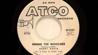 Watch Bobby Darin Minnie The Moocher video