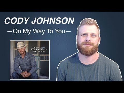 Download Lagu  Cody Johnson - On My Way To You | Reaction Mp3 Free
