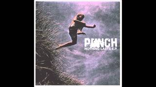 Punch - Nothing Lasts EP (2011)