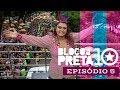 BLOCO DA PRETA 10 ANOS | Episódio 5 Bloco Da Preta Em São Paulo