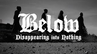 BELOW - Disappearing into Nothing