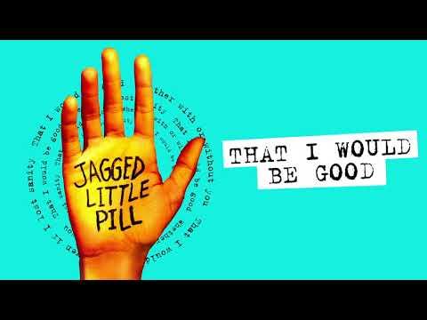 "Download  ""That I Would Be Good"" Original Broadway Cast | Jagged Little Pill Gratis, download lagu terbaru"