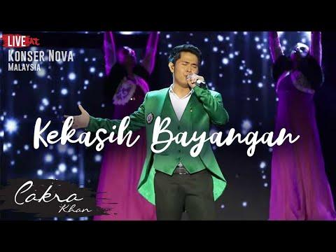 CAKRA KHAN   Kekasih Bayangan #LIVE (Concert Nova 2017)