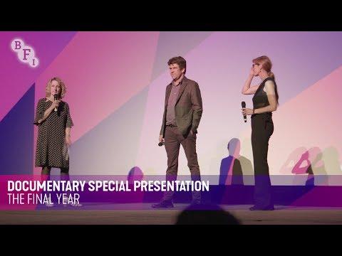 THE FINAL YEAR Q&A   BFI London Film Festival 2017
