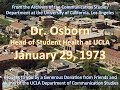 Dr. Osborn, Head of the Student Health Center at UCLA 1/29/1973