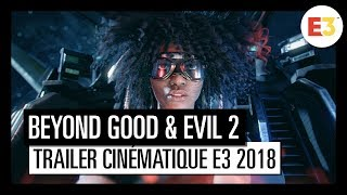 Beyond Good & Evil 2 - Trailer Cinématique E3 2018 [OFFICIEL] VOSTFR HD