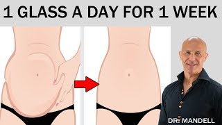 ONE GLASS A DAY FOR 1 WEEK FOR A FLAT STOMACH - Dr Alan Mandell, DC