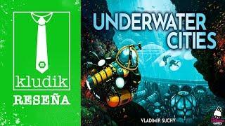 Underwater Cities Vídeo Reseña  KludiK