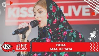 download musica Delia - Fata lui tata Live Kiss FM