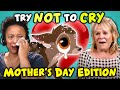 Moms React To Try Not To Cry Challenge (Mother's Day)