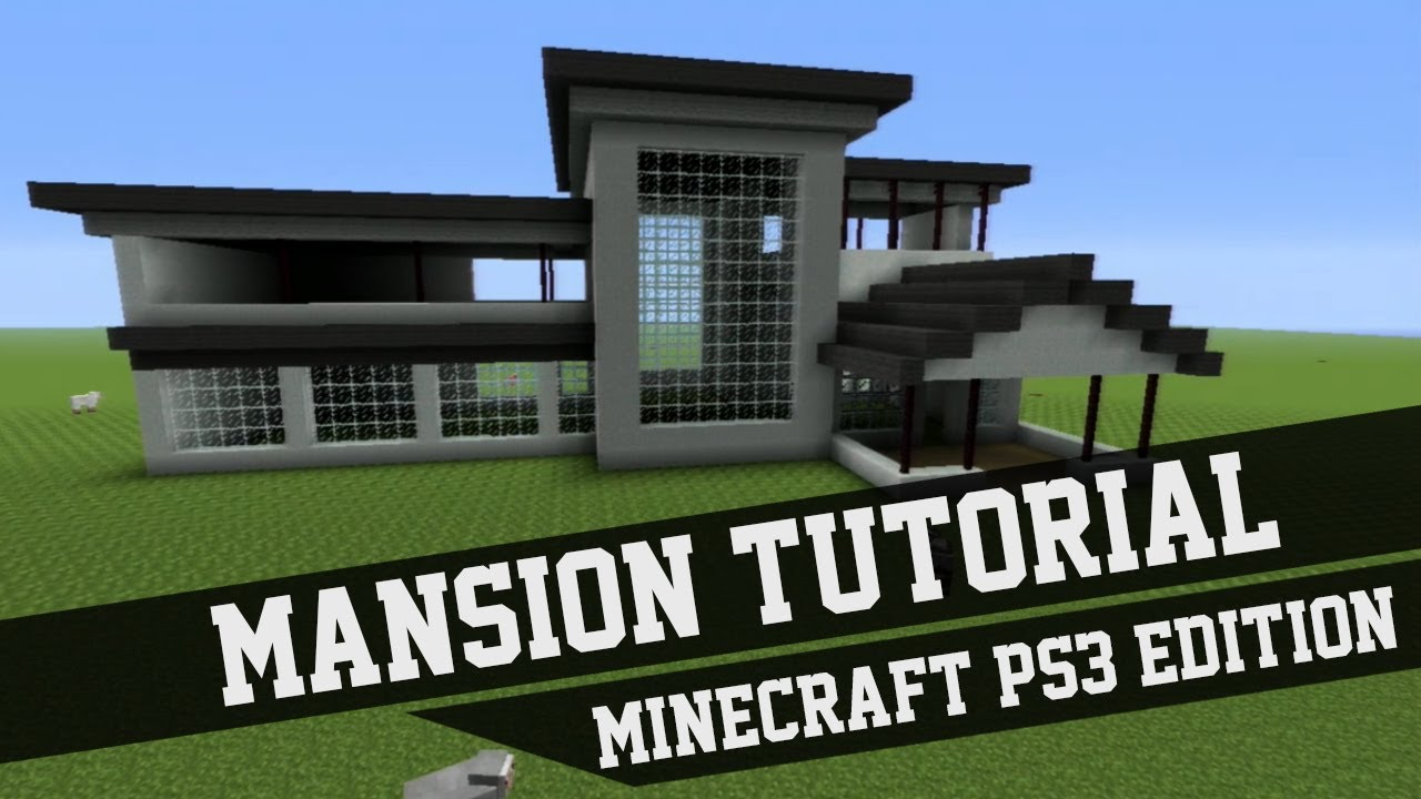 Mansion tutorial minecraft ps3 edition 1 youtube for Modern house tutorial xbox 360