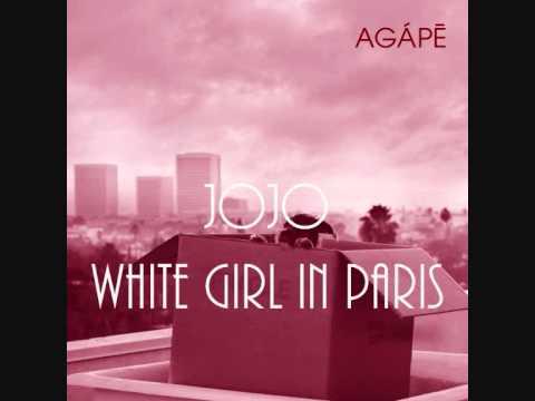 Jojo - White Girl In Paris
