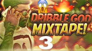 Best dribble mixtape#3🔥🔥🔥 best clips of the year