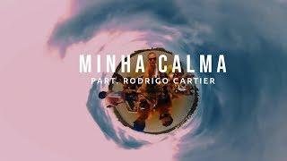 3030 - Minha Calma (part. Rodrigo Cartier) (Clipe Oficial)