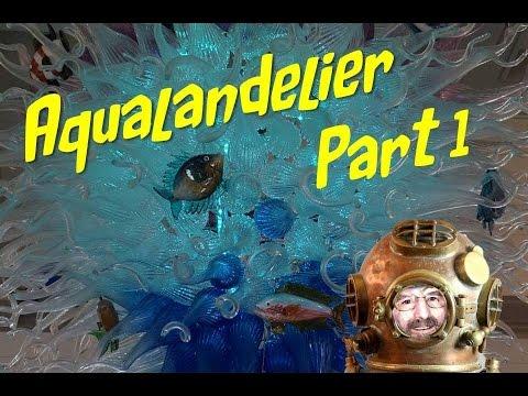 Aqualandelier Part One