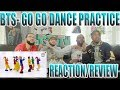 BTS GO GO DANCE PRACTICE REACTION/REVIEW