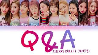 Cherry Bullet 체리블렛 Q A Color Coded Han Rom Eng 가사