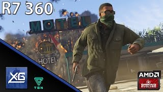 Grand Theft Auto V On AMD Radeon R7 360 OC 2GB GDDR5 (Windows 10)