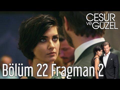Cesur ve Güzel 22. Bölüm 2. Fragman