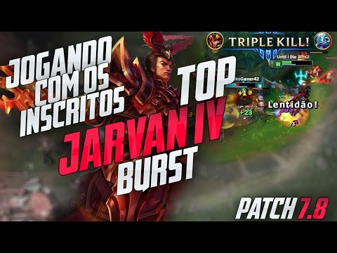 JARVAN IV TOP - JOGANDO COM INSCRITOS #1 - GAMEPLAY LEAGUE OF LEGENDS