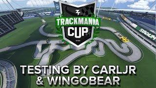 Trackmania Cup 2018 #38 : Testing by CarlJR & Wingobear