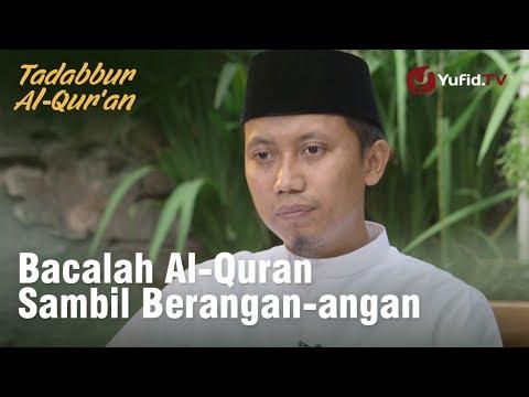 Bacalah al-Qur'an Sambil Berangan-Angan : Tadabbur al-Qur'an