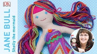 Craft with Jane Bull: How to Make a Mermaid Doll