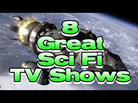 8 Great - Sci Fi TV Shows