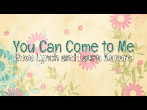 Austin & Ally - You Can Come To Me (lyrics) video