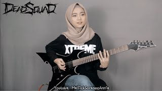 """🎵 DEADSQUAD - """"PASUKAN MATl"""" (cover By Mel)"""