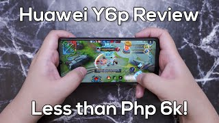 Huawei Y6p Review - Less than 6K Mobile Legends Gaming!