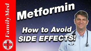 METFORMIN FOR DIABETES AND More | Side Effects and How to Avoid Them!