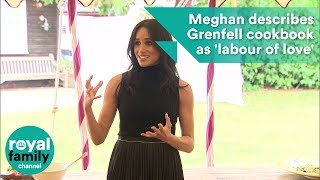Meghan Markle describes Grenfell cookbook as a 'labour of love' in speech