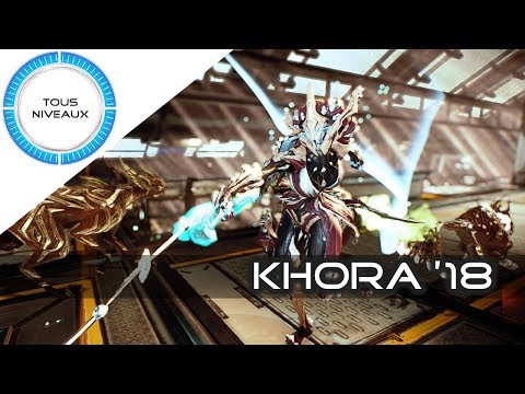 Warframe Review - Khora (2018) Warframe [FR]