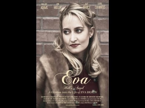 Trailer for EVA, Hell's Angel. A Glimpse into the Life of EVA BRAUN
