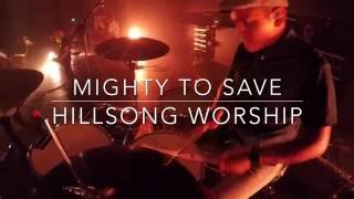 Mighty To Save by Hillsong - Live Drum Cam 2016 (HD)