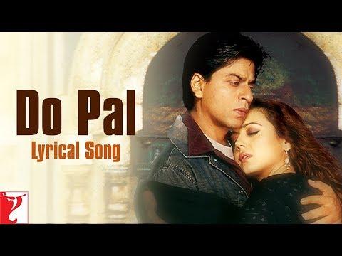Do Pal - Song with Lyrics - Veer-Zaara