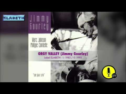 ORGY VALLEY - The Jazz Trio (Jimmy Gourley) - 1983 - 1995