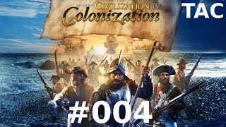 Let's Play Sid Meier's Civilization IV - Colonization #004 Piraten (Deutsch/German)