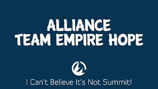 Alliance vs Team Empire Hope | I Can't Believe It's Not Summit!
