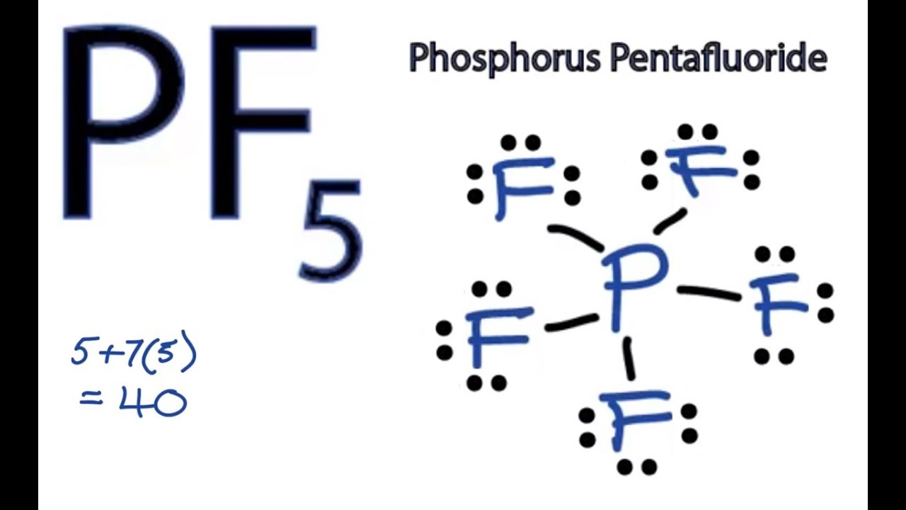 PF5    Lewis       Structure     How to Draw the    Lewis       Structure    for PF5  Phosphorus Pentafluoride   YouTube