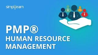 PMP® Human Resource Management | Project Management Human Resources Management | Simplilearn
