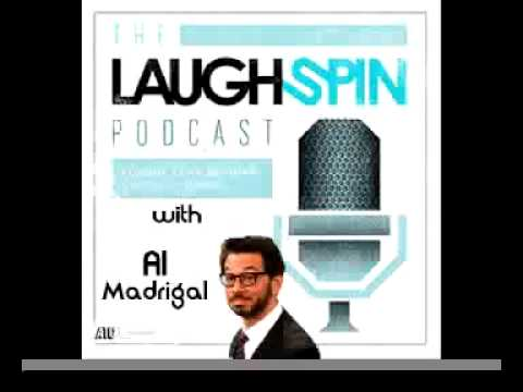 Laughspin Podcast - Ep:51 Interview with Al Madrigal of The Daily Show