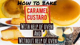 #Carmelcustard #teluguvlog #USA with oven and without oven with #egg and #eggless recipes